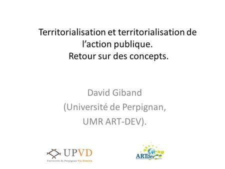 David Giband (Université de Perpignan, UMR ART-DEV).