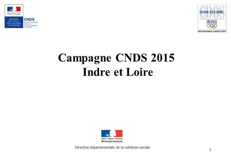 Campagne CNDS 2015 Indre et Loire