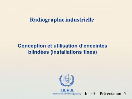 Radiographie industrielle