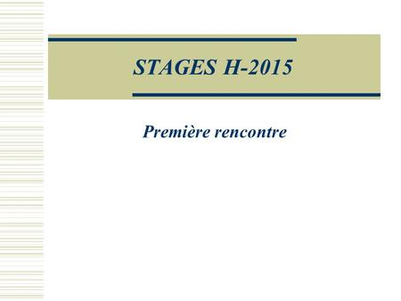 STAGES H-2015 Première rencontre Catherine.