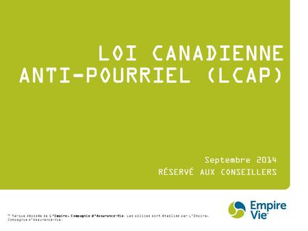 LOI CANADIENNE ANTI-POURRIEL (LCAP)
