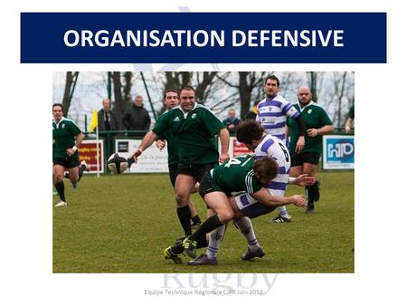 ORGANISATION DEFENSIVE