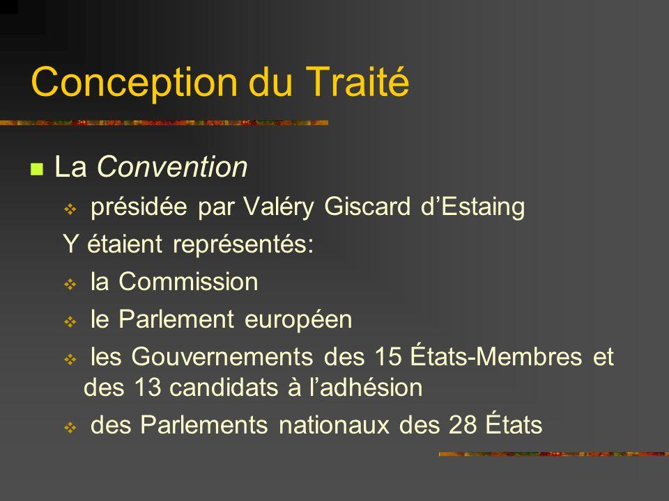 Conception du Traité Le texte quelle établit passe ensuite entre les mains dune Conférence Inter-Gouvernementale (CIG) qui le modifie et ladopte à lunanimité Cest son texte qui est soumis au vote