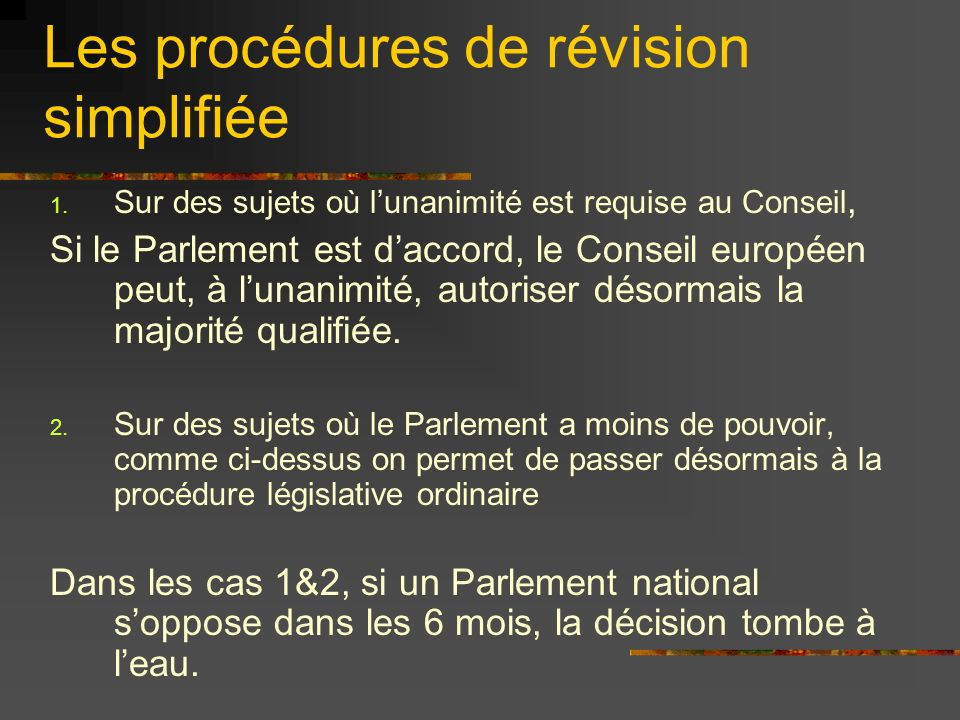 Les procédures de révision simplifiée 3.