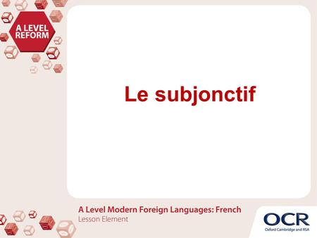 Le subjonctif. Usage: The subjunctive is used to express what you think, what you feel, what you wish, and how you consider events and actions (uncertain,