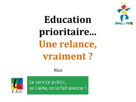Nice Education prioritaire... Une relance, vraiment ?