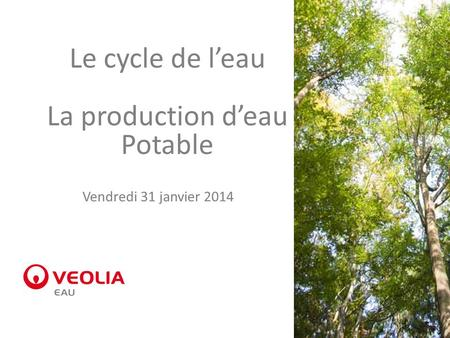 Le cycle de l'eau La production d'eau Potable