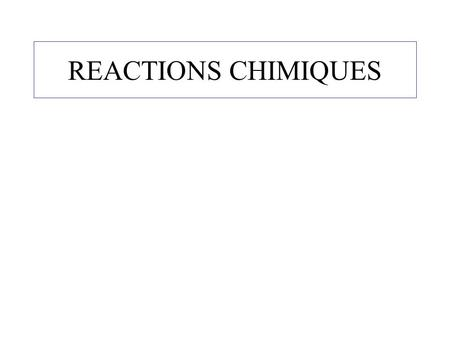 REACTIONS CHIMIQUES. Electrolyse de l'eau Question 1: