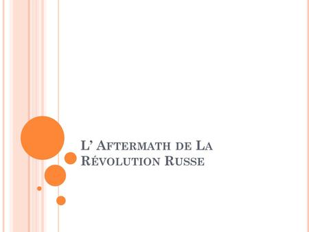 L' Aftermath de La Révolution Russe