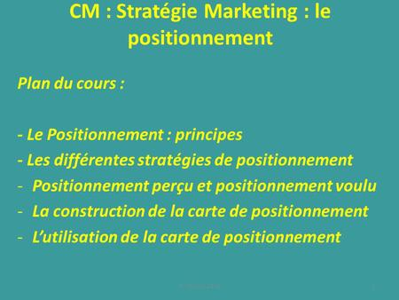 CM : Stratégie Marketing : le positionnement
