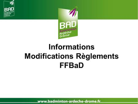 Modifications Règlements FFBaD
