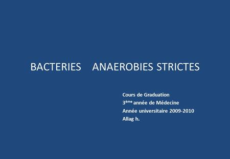 BACTERIES ANAEROBIES STRICTES