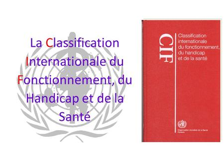 Nécessité d'une classification internationale ?