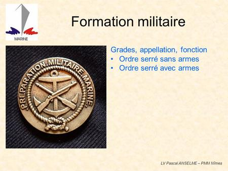 Formation militaire Grades, appellation, fonction