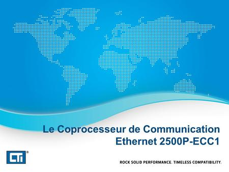 Le Coprocesseur de Communication Ethernet 2500P-ECC1.