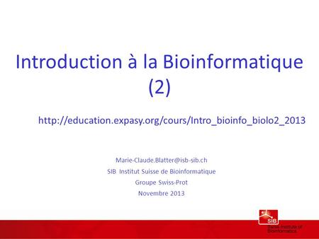 Introduction à la Bioinformatique (2)