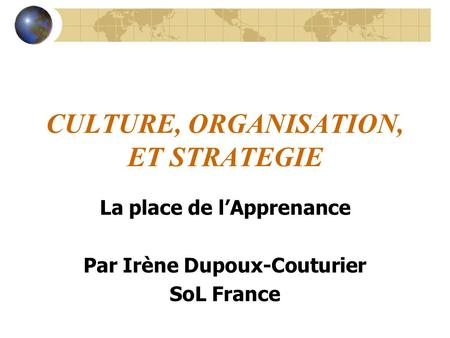 CULTURE, ORGANISATION, ET STRATEGIE