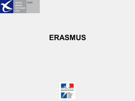 Direction générale de l'Aviation civile SDER ERASMUS.