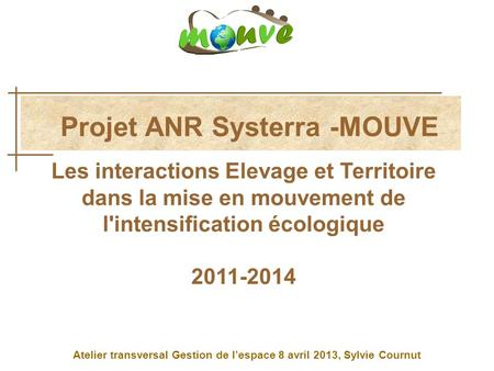 Projet ANR Systerra -MOUVE