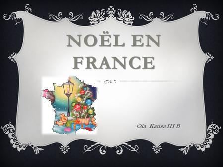 Les traditions de no l ppt t l charger - Noel en france les traditions ...