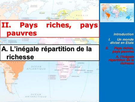 II. Pays riches, pays pauvres