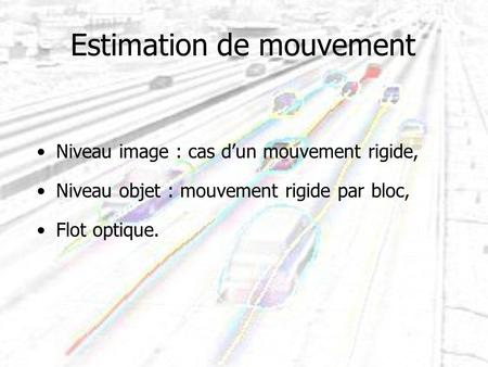 Estimation de mouvement