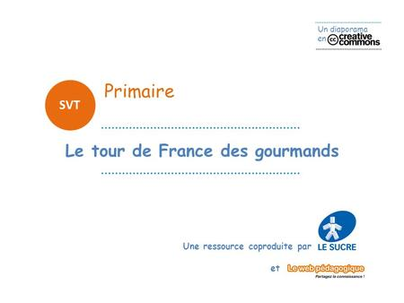Le tour de France des gourmands
