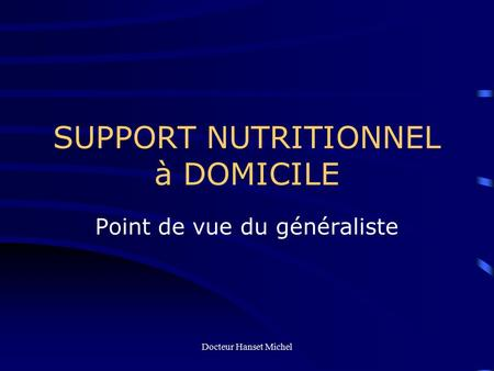 SUPPORT NUTRITIONNEL à DOMICILE