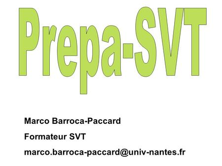 Marco Barroca-Paccard Formateur SVT