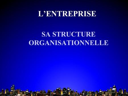 SA STRUCTURE ORGANISATIONNELLE