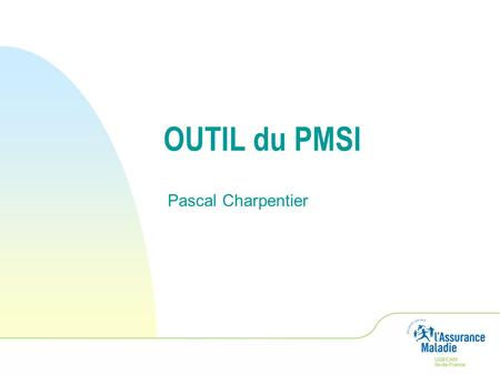 OUTIL du PMSI Pascal Charpentier.