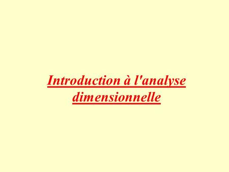 Introduction à l'analyse dimensionnelle