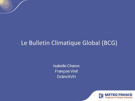 Le Bulletin Climatique Global (BCG)