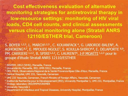 Cost effectiveness evaluation of alternative monitoring strategies for antiretroviral therapy in low-resource settings: monitoring of HIV viral loads,