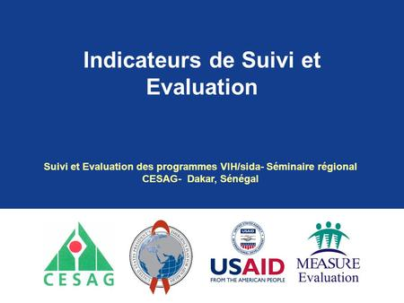 Indicateurs de Suivi et Evaluation