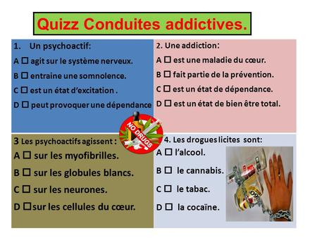 Quizz Conduites addictives.