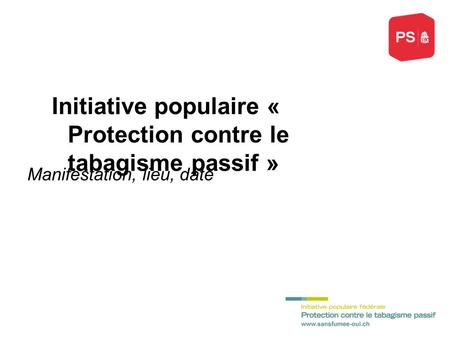 Initiative populaire « Protection contre le tabagisme passif »