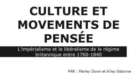 CULTURE ET MOVEMENTS DE PENSÉE