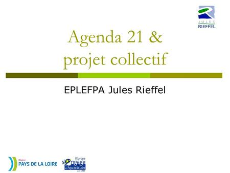 Agenda 21 & projet collectif EPLEFPA Jules Rieffel.