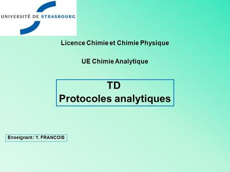 Licence Chimie et Chimie Physique Protocoles analytiques