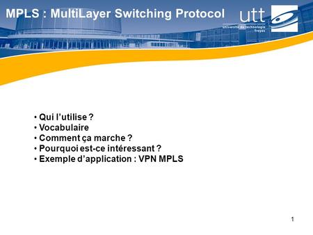 MPLS : MultiLayer Switching Protocol