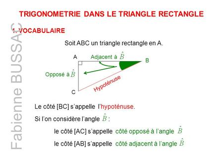 TRIGONOMETRIE DANS LE TRIANGLE RECTANGLE