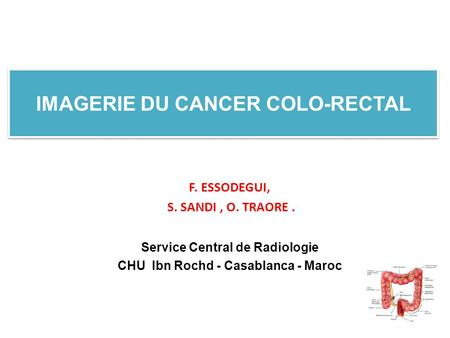 IMAGERIE DU CANCER COLO-RECTAL