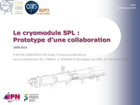 Le cryomodule SPL : Prototype d'une collaboration