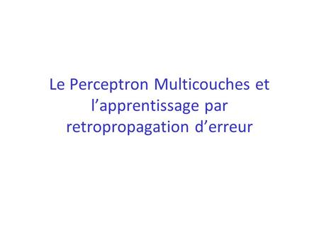 Perceptron multicouches