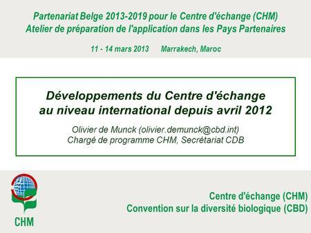 Atelier pays partenaires du chm belge mars 2013 - Centre de telechargement office 2013 ...