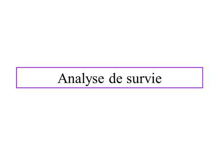 Analyse de survie.