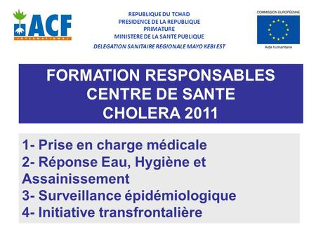 FORMATION RESPONSABLES CENTRE DE SANTE CHOLERA 2011