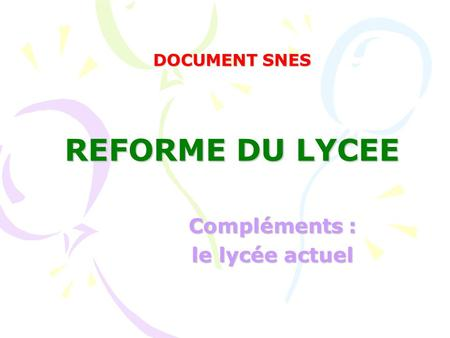 DOCUMENT SNES REFORME DU LYCEE