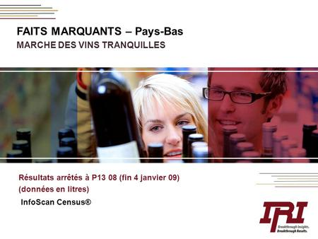 FAITS MARQUANTS – Pays-Bas